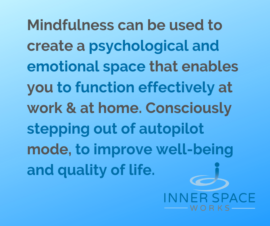 What does Mindfulness do?