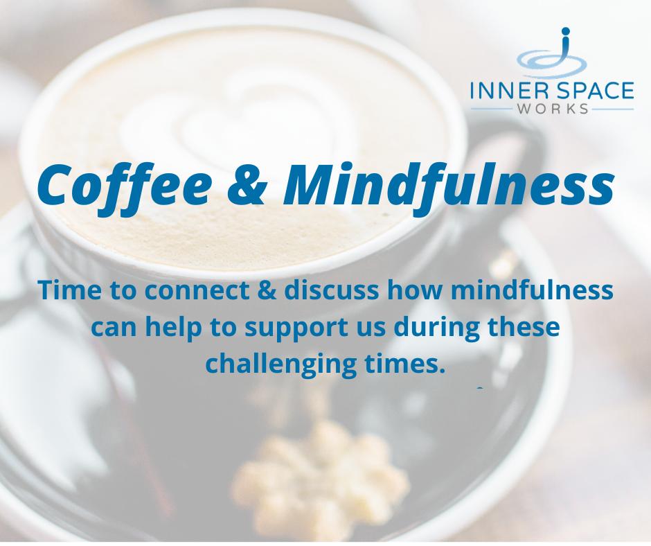 Coffee & Mindfulness